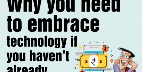 Why you need to embrace technology if you haven't already