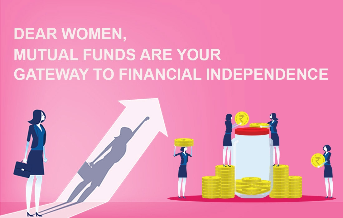Invest in Mutual Funds: Financial Independence For Women