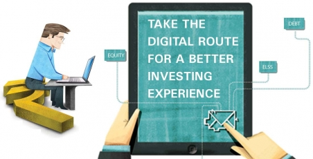 Take the digital route for a better investing experience